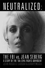 """Neutralized: the FBI vs Jean Seberg"" book cover."